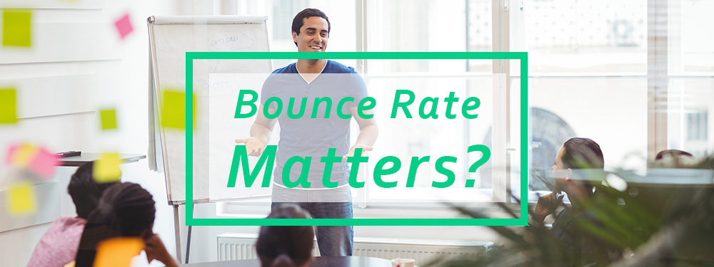 Why-Does-Bounce-Rate-Matter
